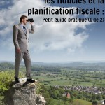 guide fiducies et planification fiscale